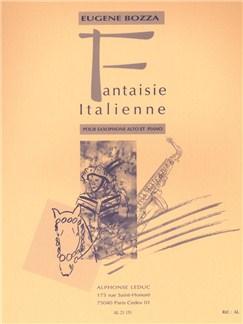 Eugène Bozza: Fantaisie Italienne (Alto Saxophone/Piano) Books | Alto Saxophone, Piano Accompaniment