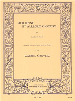 Gabriel Grovlez: Sicilienne Et Allegro Giocoso (Bassoon/Piano) Books | Bassoon, Piano Accompaniment