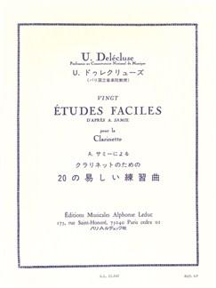 Ulysse Delécluse - Vingt Études Faciles Pour Clarinette (D'après A. Samie) Books | Clarinet
