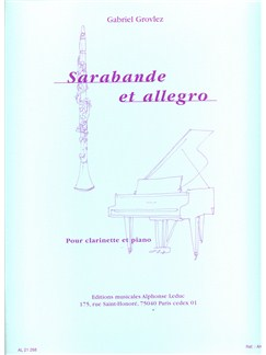 Gabriel Grovlez: Sarabande Et Allegro For Clarinet And Piano (arr. Delécluse) Books | Clarinet, Piano Accompaniment