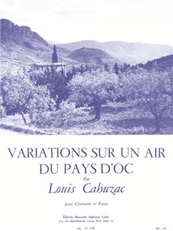 Louis Cahuzac: Variations Sur Un Air Du Pays D'Oc (Clarinet/Piano) Books | Clarinet, Piano Accompaniment