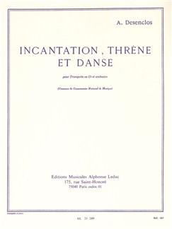 Alfred Desenclos: Incantation, Thrène Et Danse (Trumpet And Piano) Buch | Trompete