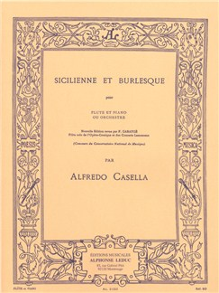 Alfredo Casella: Sicilienne E Burlesque Books | Flute, Piano Accompaniment