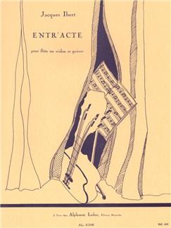 Jacques Ibert: Entr'acte (Flute or Violin/Guitar) Books | Flute, Guitar, Violin
