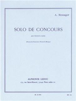 André Messager: Solo De Concours Livre | Clarinette, Accompagnement Piano