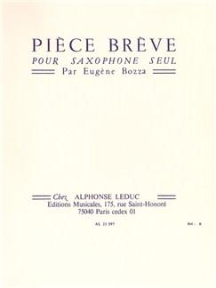 Eugène Bozza: Pièce Brève (Solo Saxophone) Books | Saxophone