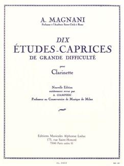 Aurelio Magnani: Dix Etudes-Caprices De Grande Difficulté (Clarinet) Books | Clarinet