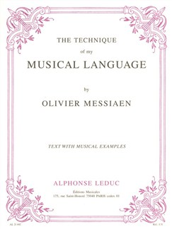 Olivier Messiaen - Technique De Mon Langage Musical (Version Anglaise) Books | Piano