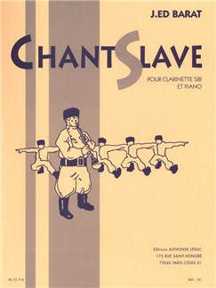 Joseph Edouard Barat: Chant Slave (Clarinet/Piano) Books | Clarinet, Piano Accompaniment