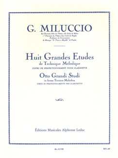 Giacomo Miluccio: 8 Grandes Etudes De Technique Mélodique (Clarinet) Books | Clarinet