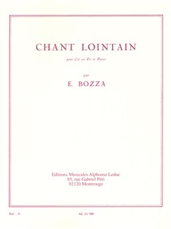 Eugène Bozza: Chant Lointain (Horn/Piano) Books | French Horn, Piano Accompaniment
