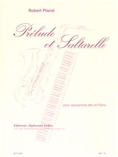 Robert Planel: Prélude Et Saltarelle For Alto Saxophone And Piano Books | Alto Saxophone, Piano Accompaniment