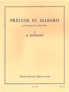 Anthony Donato: Prélude Et Allegro (Trumpet/Piano) Books | Trumpet, Piano Accompaniment