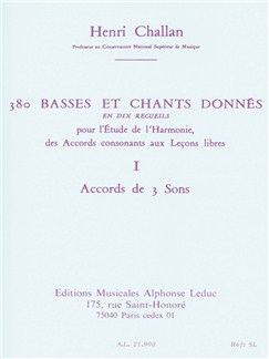 Henri Challan: 380 Basses Et Chants Donnés - Volume 1A (Accord De 3 Sons) Books | Voice