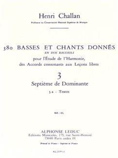 Henri Challan: 380 Basses Et Chants Donnés - Volume 3A (Septièmes De Dominante) Books | Voice