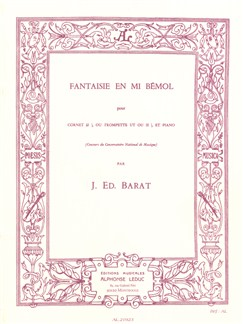 Joseph Edouard Barat: Fantaisie in E Flat Minor (Trumpet/Piano) Books | Trumpet, Piano Accompaniment