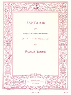 Francis Thomé: Fantaisie (Cornet or Trumpet/Piano) Books | Trumpet, Piano Accompaniment