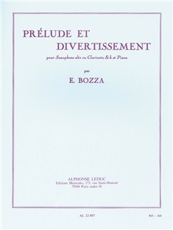 Eugène Bozza: Prélude et Divertissement (Alto Saxophone or Clarinet/Piano) Books | Alto Saxophone, Clarinet, Piano Accompaniment