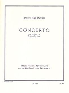 Pierre-Max Dubois: Concerto For Alto Saxophone And String Orchestra (Alto Saxophone/Piano) Books | Alto Saxophone, Piano Accompaniment