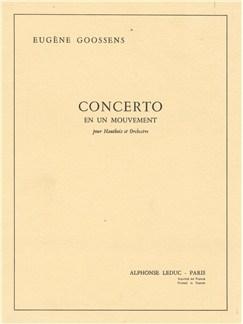 Eugène Goossens: Concerto en 1 Mouvement Op.45 (Oboe & Orchestra) Books | Oboe