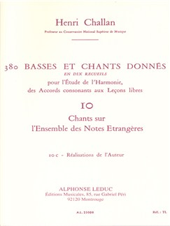 Henri Challan: 380 Basses Et Chants Donnés - Volume 10C (Chants Sur L'Ensemble Des Notes Étrangères) Books | Voice