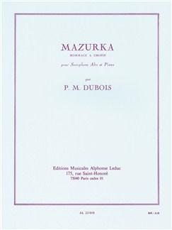 Pierre-Max Dubois: Mazurka (Alto Saxophone/Piano) Books | Alto Saxophone, Piano Accompaniment