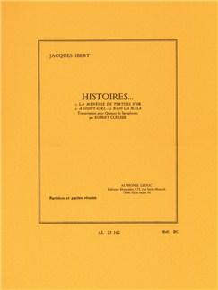 Jacques Ibert: Histoires, 3 Pièces (Saxophones 4) Livre | Saxophone(Quatuor)
