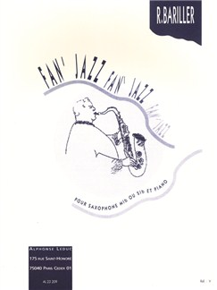 Robert Bariller: Fan'jazz (Saxophone-Alto & Piano) Books | Alto Saxophone, Piano Accompaniment