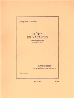 Jacques Castérède: Flûtes En Vacances (3 or 4 Flutes) (Score/Parts) Books | Flute(Trio), Flute(Quartet)