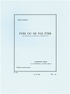 Henri Tomasi: Être Ou Ne Pas Être (4 Trombones) (Score/Parts) Bog | Basun(Kvartet)