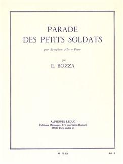 Eugène Bozza: Parade Des Petits Soldats (Alto Saxophone/Piano) Bog | Altsaxofon, Klaverakkompagnement