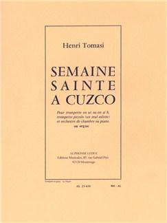 Henri Tomasi: Semaine sainte à Cuzco (Trompette & Piano or Orgue) Livre | Trompette