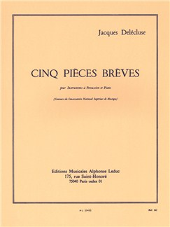 Jacques Delécluse: Cinq Pièces Brèves (Percussion/Piano) Books | Percussion, Piano Accompaniment