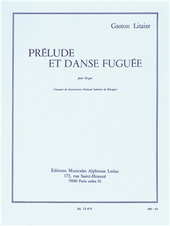 Gaston Litaize: Prélude Et Danse Fuguée (Orgue) Livre | Orgue