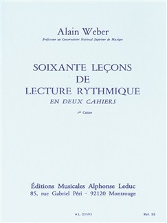 Alain Weber: 60 Theoretical Rhythm Lessons (Volume 1) Livre |