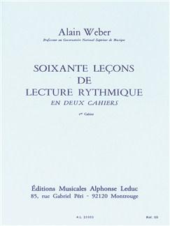 Alain Weber: 60 Theoretical Rhythm Lessons (Volume 1) Books |