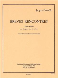 Jacques Castérède: Brèves Rencontres, 3 Pièces (Trompette & Piano) Livre | Trompette