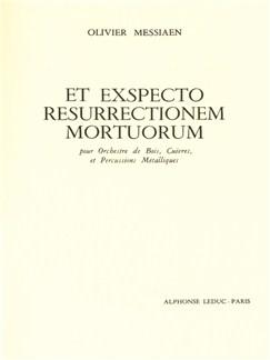 Olivier Messiaen: Et Exspecto Resurrectionem Mortuorum (Study Score) Books | Orchestra