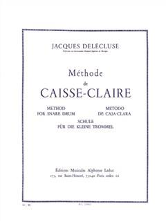 Jacques Delécluse: Méthode de Caisse Claire (Percussion Seule) Livre | Percussion