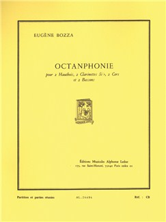 Eugène Bozza: Octanphonie (Wind Octet) (Score/Parts) Books | Wind Ensemble