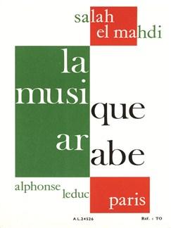 Salah El-Mahdi: La Musique arabe: Structures, Historique et Organologie (Book) Buch |