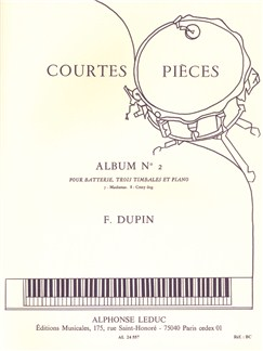 François Dupin: Courtes Pièces Vol.2 (Drum Kit/3 Timpani/Piano) Books | Drums, Timpani, Percussion, Piano Accompaniment