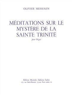 Méditations Sur Le Mystère De La Sainte Trinité Pour Orgue Books | Organ, Score