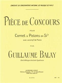 Guillaume Balay: Pièce De Concours (Cornet/Piano) Books | Cornet, Piano Accompaniment