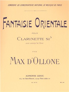 Max d'Ollone: Fantaisie Orientale (Clarinet/Piano) Books | Clarinet, Piano Accompaniment