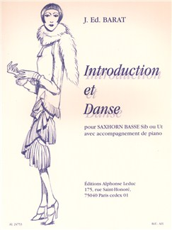Joseph Edouard Barat: Introduction et Dance (SaxCor et Piano) Livre | Tuba