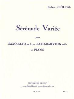 Robert Clérisse: Sérénade Variée (Alto Saxophone or Baritone Saxophone/Piano) Books | Alto Saxophone, Baritone Saxophone, Piano Accompaniment