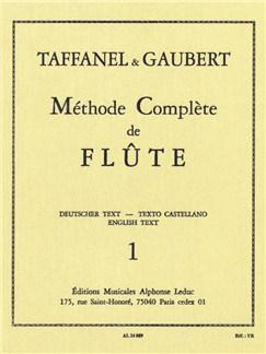 Paul Taffanel et Philippe Gaubert - Méthode complète de flûte, vol. 1 Livre | Flûte Traversière