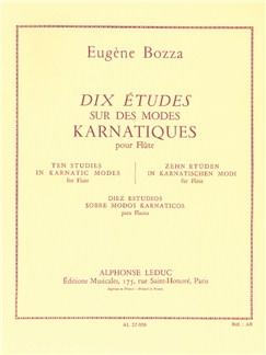 Eugène Bozza: 10 Etudes Sur Des Modes Karnatiques Books | Flute