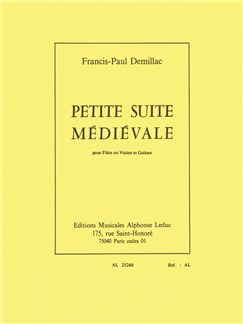 Francis-Paul Démillac: Petite Suite Médiévale (Flute/Guitar) Books | Flute, Guitar